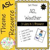 ASL Weather Set Three