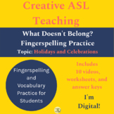 ASL What Doesn't Belong? Holidays and Celebration Terms