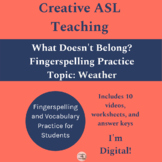 ASL What Doesn't Belong? Weather- Related Vocabulary