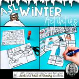 ASL Winter Activities