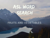 ASL Word Search - Fruits and Vegetables - Fingerspelling Practice