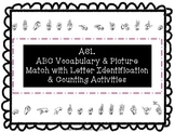 ASL Writing-Vocabulary-Picture Match-Letter Identification
