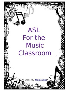 ASL for the Classroom