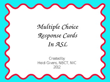 ASL multiple choice response PP