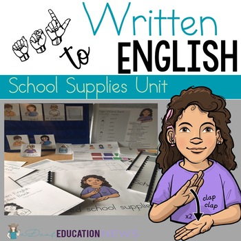 ASL to Written English- School Supplies Unit