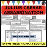 ASSASSINATION OF JULIUS CAESAR Eyewitness Account PRIMARY SOURCE