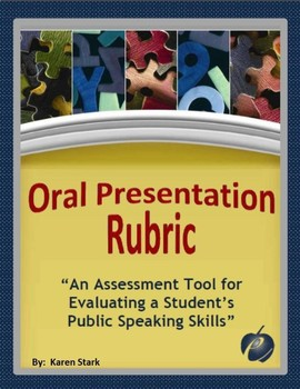 """ASSESSMENTS:  """"Oral/Speech Presentation Rubric for Student"""