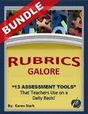 "ASSESSMENTS/RUBRICS – Secondary – ""Rubrics GALORE!"""