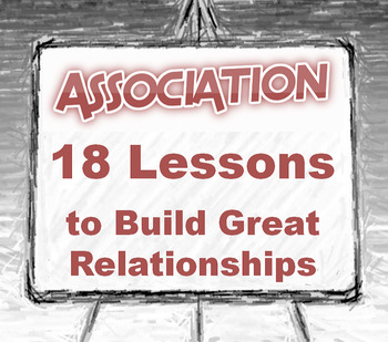 """""""ASSOCIATION--The Entire 18 Lessons"""""""