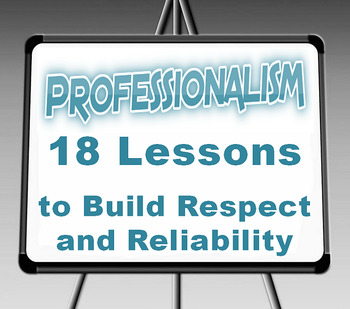 """PROFESSIONALISM--The Entire 18 Lessons"""