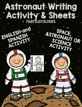 ASTRONAUT WRITING ACTIVITY & SHEETS ENGLISH & SPANISH