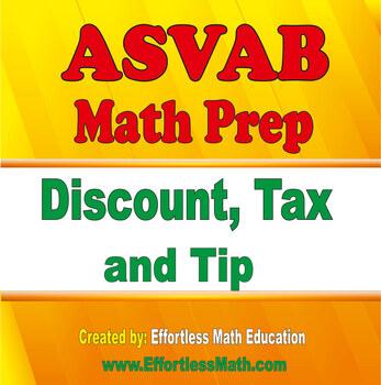 ASVAB Math Prep: Discount, Tax and Tip