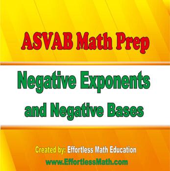 ASVAB Math Prep: Negative Exponents and Negative Bases