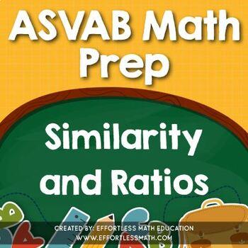 ASVAB Math Prep: Similarity and Ratios