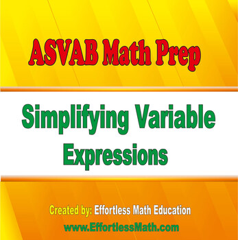 ASVAB Math Prep: Simplifying Variable Expressions