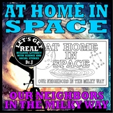 AT HOME IN SPACE (Our Neighbors in the Milky Way)
