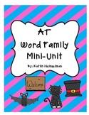 AT WORD FAMILY MINI LITERACY UNIT