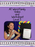 AT Word Family: Video and Worksheet, Level 3