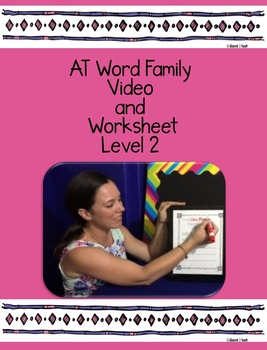AT Word Family: Video and Worksheet, Level 2