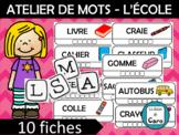ATELIER DE MOTS AVEC TUILES   - L'ÉCOLE (FRENCH FSL)