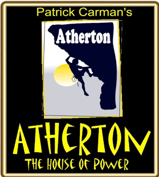ATHERTON, THE HOUSE OF POWER by Patrick Carman