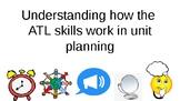 ATL skills and Unit Planning