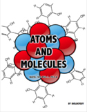ATOMS AND MOLECULES (NGSS: MS-PS1-1. PS1.A)