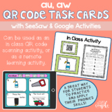 AU and AW QR Code Task Cards with Distance Learning Option