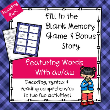 AU and AW Vowel Teams Fill In-the-Blank Memory Game & Bonus Story