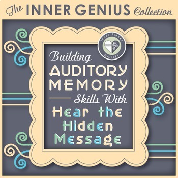 Building Auditory Memory Skills with Hear the Hidden Message