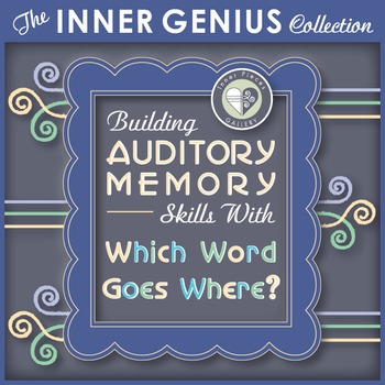 Building Auditory Memory Skills with Which Word Goes Where