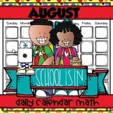AUGUST Daily Calendar Math for Kinders