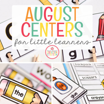 AUGUST LITERACY CENTERS AND MATH CENTERS