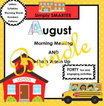AUGUST MORNING MEETING AND MATH WARM UP BUNDLE