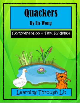 QUACKERS by Liz Wong * Comprehension & Text Evidence