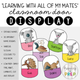 AUSTRALIAN ANIMALS DOOR DISPLAY 'LEARNING WITH ALL OF MY MATES'