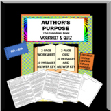 AUTHOR'S PURPOSE FOR REAL PASSAGES WORKSHEET AND QUIZ