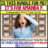 "AUTISM EDUCATORS Custom BUNDLE ""Task Box Filler"" Task Cards for AMANDA P."