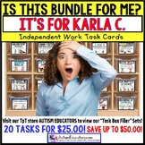 "AUTISM EDUCATORS Custom BUNDLE ""Task Box Filler"" Task Cards for KARLA C."