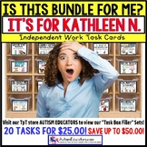 "AUTISM EDUCATORS Custom BUNDLE ""Task Box Filler"" Task Cards for KATHLEEN N."