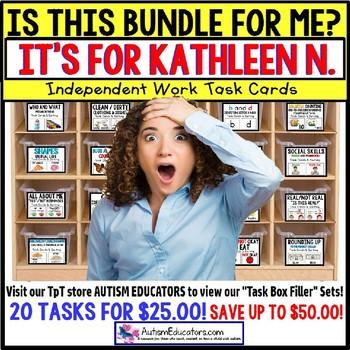 "AUTISM EDUCATORS Custom BUNDLE ""Task Box Filler"" Task Cards for KATHLEEN N."