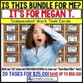 """AUTISM EDUCATORS - Custom BUNDLE """"Task Box Filler"""" Task Cards for MEGAN T."""