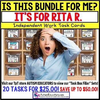 """AUTISM EDUCATORS - Custom BUNDLE """"Task Box Filler"""" Task Cards for RITA R. #2"""