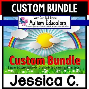 AUTISM EDUCATORS Custom Bundle Created For JESSICA C.