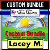 AUTISM EDUCATORS Custom Bundle Created For LACEY M.