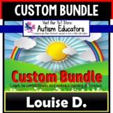 AUTISM EDUCATORS Custom Bundle of Resources For LOUISE D.