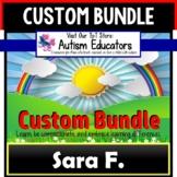 AUTISM EDUCATORS Custom Bundle of Resources For SARA F.
