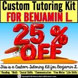 AUTISM EDUCATORS Custom Summer Tutoring Kit for BENJAMIN L.