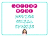 AUTISM SOCIAL STORIES-CUSTOM MADE FOR SHARMILA