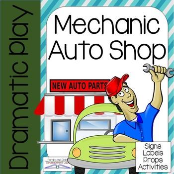 AUTO SHOP Dramatic Play Center (MECHANIC)